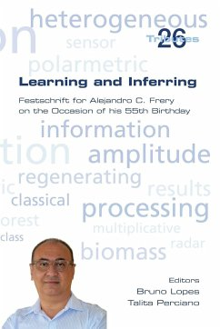 Learning and Inferring. Festschrift for Alejandro C. Frery on the Occasion of his 55th Birthday