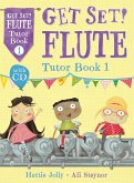 Get Set! Flute Tutor, w. Audio-CD