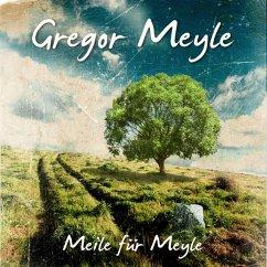 Meile Für Meyle - Meyle,Gregor