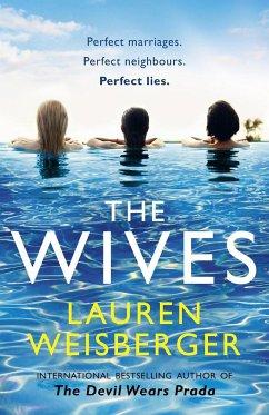The Wives - Weisberger, Lauren
