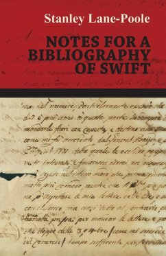 Notes for a Bibliography of Swift Stanley Lane-Poole Author