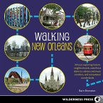 Walking New Orleans (eBook, ePUB)