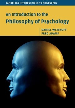 Introduction to the Philosophy of Psychology (eBook, ePUB) - Weiskopf, Daniel