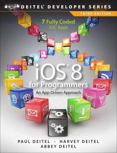 iOS 8 for Programmers (eBook, PDF) - Deitel, Paul; Deitel, Harvey M.; Deitel, Abbey