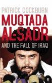 Muqtada al-Sadr and the Fall of Iraq (eBook, ePUB)