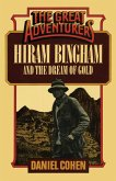 Hiram Bingham and the Dream of Gold (eBook, ePUB)