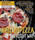 Grilled Pizza the Right Way (eBook, ePUB)