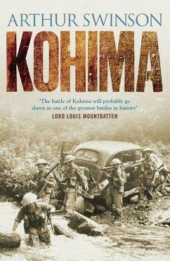 Kohima (eBook, ePUB) - Swinson, Arthur
