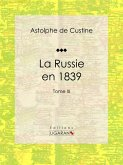 La Russie en 1839 (eBook, ePUB)