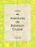 Aventures de Robinson Crusoé (eBook, ePUB)