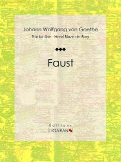 Faust (eBook, ePUB) - Wolfgang von Goethe, Johann; Ligaran