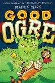 Good Ogre (eBook, ePUB)