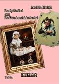 Das Spielerkind - oder - Die Vaterfortschickschachtel Roman (eBook, ePUB)