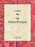 Le Misanthrope (eBook, ePUB)