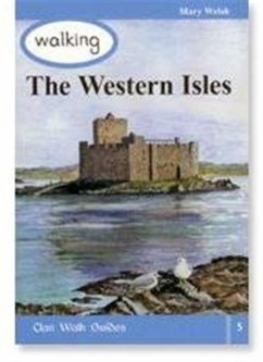Walking the Western Isles - Welsh, Mary
