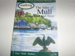 Walking the Isles of Mull, Iona, Coll and Tiree - Welsh, Mary; Isherwood, Christine