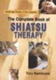 Complete Book of Shiatsu Therapy