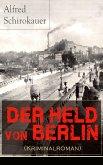 Der Held von Berlin (Kriminalroman) (eBook, ePUB)