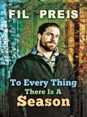 To Every Thing There Is a Season (eBook, ePUB)