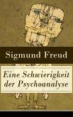 Eine Schwierigkeit der Psychoanalyse (eBook, ePUB)