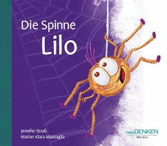 Die Spinne Lilo - Mazzaglia, Marion Kl.