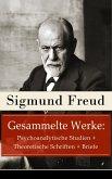 Gesammelte Werke: Psychoanalytische Studien + Theoretische Schriften + Briefe (eBook, ePUB)