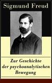 Zur Geschichte der psychoanalytischen Bewegung (eBook, ePUB)