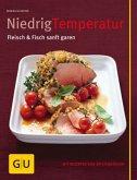 Niedrigtemperatur - Fleisch & Fisch sanft garen (Mängelexemplar)
