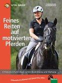 Feines Reiten auf motivierten Pferden (eBook, ePUB)
