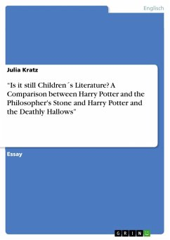 """""""Is it still Children´s Literature? A Comparison between Harry Potter and the Philosopher's Stone and Harry Potter and the Deathly Hallows"""" (eBook, ePUB)"""