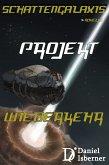 Schattengalaxis - Projekt Wiederkehr (eBook, ePUB)