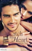Catch my Heart (eBook, ePUB)