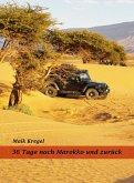 36 Tage nach Marokko und zurück (eBook, ePUB)