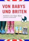 Von Babys und Briten (eBook, ePUB)