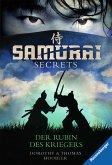 Der Rubin des Kriegers / Samurai Secrets Bd.1 (eBook, ePUB)