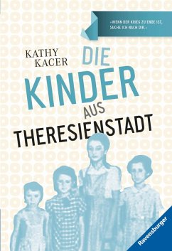 Die Kinder aus Theresienstadt (eBook, ePUB) - Kacer, Kathy