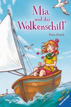 Mia und das Wolkenschiff (eBook, ePUB) - Kasch, Petra