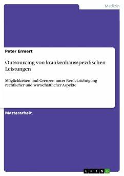 Outsourcing von krankenhausspezifischen Leistungen (eBook, ePUB)
