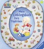 Mein Lieblingsbuch fürs Töpfchen