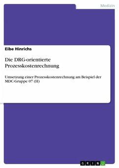 Die DRG-orientierte Prozesskostenrechnung (eBook, ePUB)