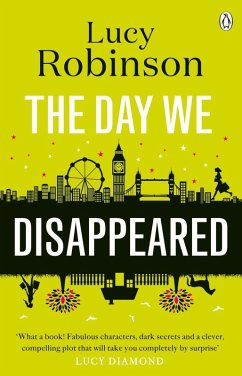 The Day We Disappeared (eBook, ePUB) - Robinson, Lucy