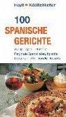 100 spanische Gerichte (eBook, PDF)