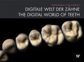 Digitale Welt Der Zähne / The Digital World Of Teeth