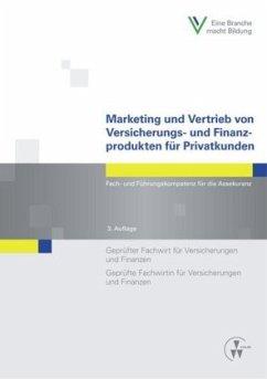 Marketing und Vertrieb von Versicherungs- und Finanzprodukten für Privatkunden - Köhne, Thomas; Lange, Manfred; Foitzik, Rainer
