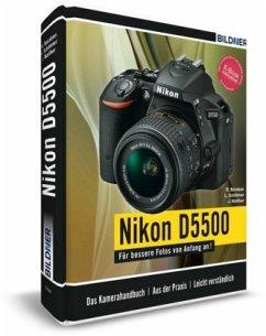 Nikon D5500 - Für bessere Fotos von Anfang an! - Schlömer, Lothar