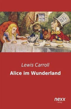 Alice im Wunderland - Carroll, Lewis