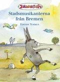Die Bremer Stadtmusikanten. Schwedische Ausgabe