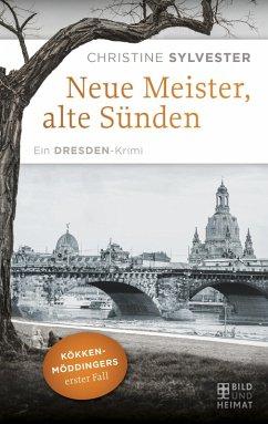 Neue Meister, alte Sünden (eBook, ePUB) - Sylvester, Christine
