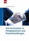 Sich durchsetzen in Preisgesprächen und Preisverhandlungen (eBook, ePUB)