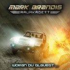 Woran Du glaubst / Mark Brandis Raumkadett Bd.6 (1 Audio-CD)